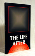 The Life After by Mario Susko