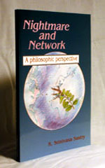 Nightmare and Network: A Philosophic Perspective by K. Srinivasa Sastry