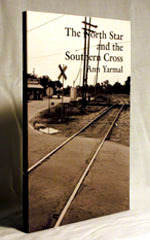 The North Star and the Southern Cross by Ann Yarmal
